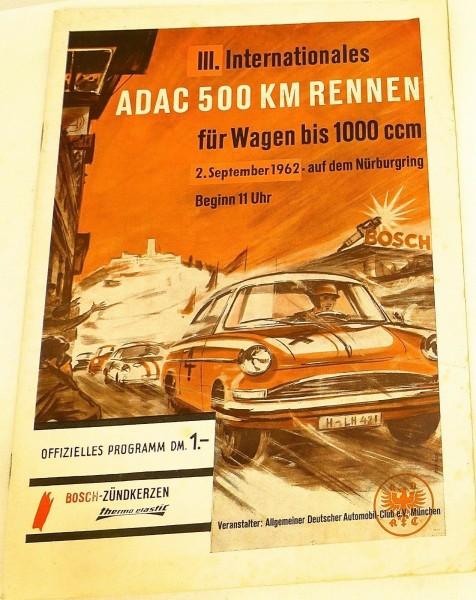 2. September 1962 III.Int. ADAC 500 km Rennen Nürburgring PROGRAMMHEFT VI05 å *