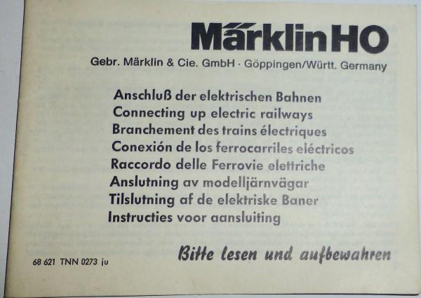 Anschluß der elektrischen Bahnen Märklin Anleitung 68 621 TNN 0273 ju å
