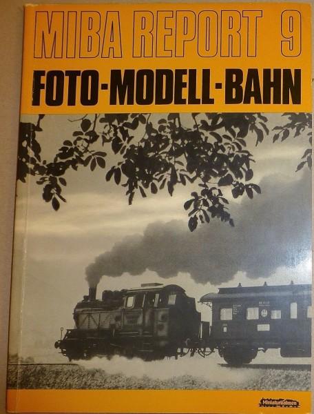Miba Report 9 Foto-Modell-Bahn å *