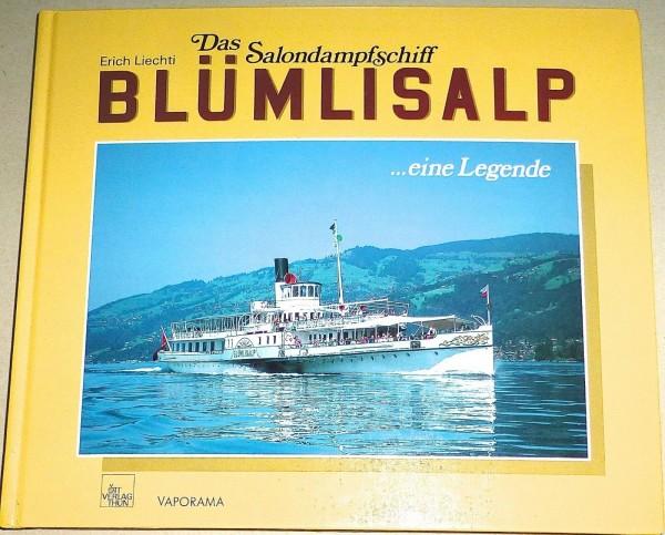 Das Salondampfschiff BLÜMLISALP Erich Liechti Vaporama Ott Verlag Thun HG4 å *