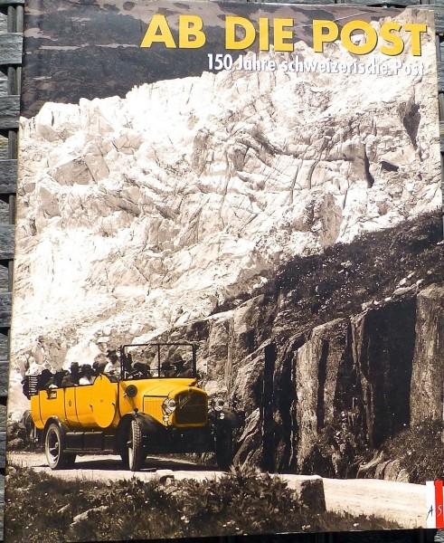 Ab die Post 150 Jahre schweizerische Post AS HL3 å *