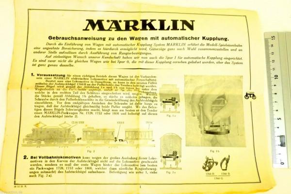 Gebrauchsanweisung Wagen m automatische Kupplungen Märklin 10.12.32 R Spur 0 å *