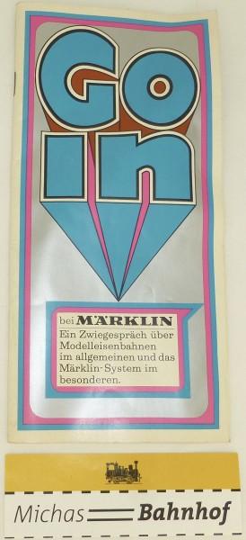 """Go in bei Märklin Broschüre70er Jahre """"Ein Zwiegespräch über Modelleisenbahn..."""" å"""