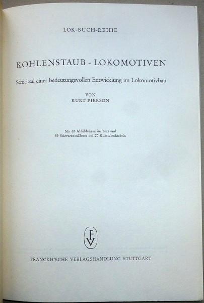 Kohlenstaub Lokomotiven Kurz Pierson Franckh KE2 å *
