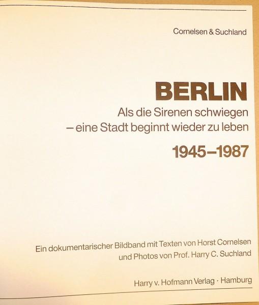 Berlin Als die Sirenen schwiegen 1945-1987 Cornelsen Harry v.Hofmann Verlag å √