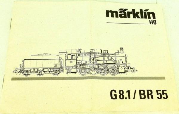 Märklin Anleitung Beschreibung G 8.1 BR 55 60 3371 0699 lo å *