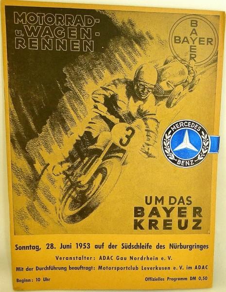 28. Juni 1953 Motorrad Wagen Rennen Um das Bayer Kreuz PROGRAMM SIEGEL VII02 å *