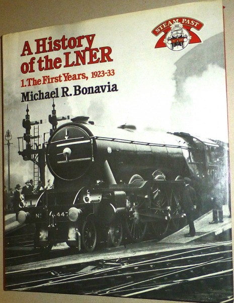 3 x A History of the LNER First Years, Streamliners, Last Years Steam Past å √