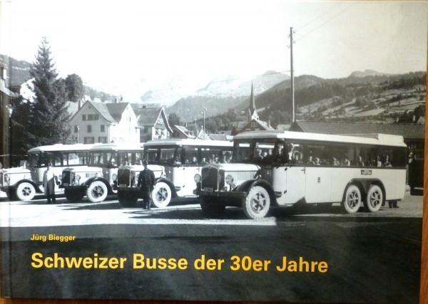 Schweizer Busse der 30er Jahre Jürg Biegger Verkehrs-Fotoarchiv å √