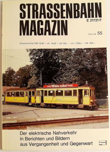 Straßenbahn Magazin Heft 55 Februar 1985, S. 1-80 Franckh'sche Verlagshandlung